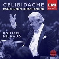 Sergiu Celibidache – Roussel: Orchestral Suites; Milhaud: Suite Francaise, Percussion Concerto