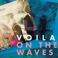 Voila! – On The Waves