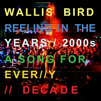 Wallis Bird – Hope There's Someone [Reeling In The Years Version]