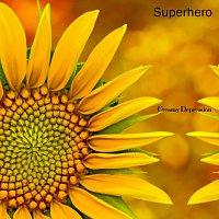 Creamy Depression – Superhero