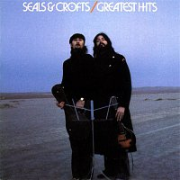 Seals, Crofts – Seals & Crofts' Greatest Hits