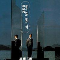Alan Tam – Nan She Nan Fen