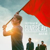 Sunrise Avenue – I Help You Hate Me [MADIZIN Mix]