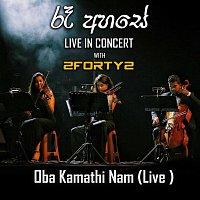 Oba Kamathinam mata kiyanna - Ra Ahase Live in Concert 2017