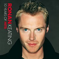 Ronan Keating – 10 Years Of Hits