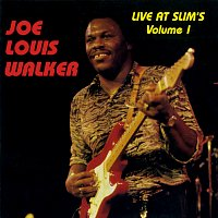 Joe Louis Walker – Live At Slim's: Vol. 1 [Live At Slim's / San Francisco, CA / 1990]