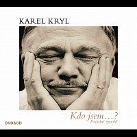 Karel Kryl – Kdo jsem...? – CD+DVD
