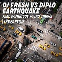 DJ Fresh, Diplo, Dominique Young Unique – Earthquake (DJ Fresh vs. Diplo) (Shy FX Remix)