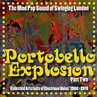 Různí interpreti – Portobello Explosion, Part 2: The Mod Pop Sound Of Swinging London, 1966-1970