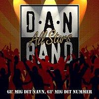 Danband All Stars – Gi' Mig Dit Navn, Gi' Mig Dit Nummer
