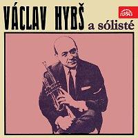Orchestr Václava Hybše – Václav Hybš a sólisté