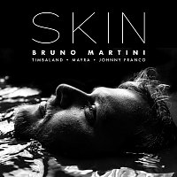 Bruno Martini, Timbaland, Mayra, Johnny Franco – Skin