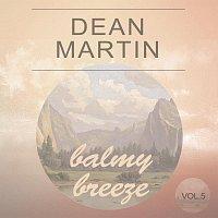 Dean Martin – Balmy Breeze Vol. 5