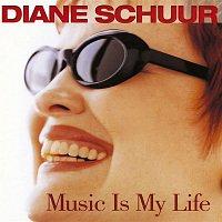 Diane Schuur – Music Is My Life