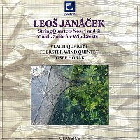 Vlachovo kvarteto, Foerstrovo dechové kvinteto – Janáček: Smyčcové kvartety č. 1 a 2, Mládí