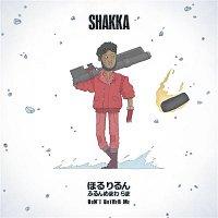 Shakka – Don't Bother Me