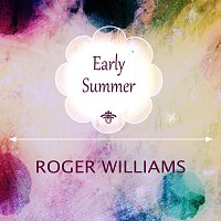 Roger Williams – Early Summer