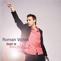 Roman Vojtek – Život je muzikál