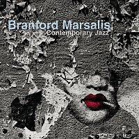 Branford Marsalis Quartet – Contemporary Jazz