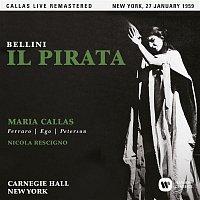 Maria Callas, Pier Miranda Ferraro – Bellini: Il pirata (1959 - New York) - Callas Live Remastered