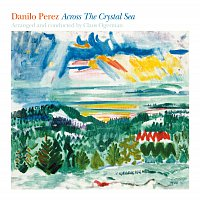 Danilo Perez, Claus Ogerman – Across The Crystal Sea