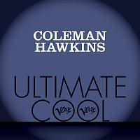 Coleman Hawkins – Coleman Hawkins: Verve Ultimate Cool