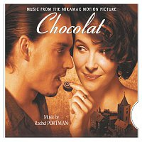 Rachel Portman – Chocolat - Original Motion Picture Soundtrack