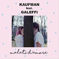 Kaufman, Galeffi – Malati D'Amore