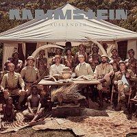 Rammstein – AUSLANDER [REMIXES]
