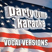 Party Tyme Karaoke – Party Tyme Karaoke - Americana 2 [Vocal Versions]