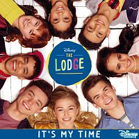 """Cast of The Lodge – It's My Time [From """"The Lodge""""]"""