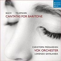 Christoph Prégardien, Georg Philipp Telemann, Vox Orchester, Lorenzo Ghirlanda – Bach/Telemann: Cantatas for Baritone