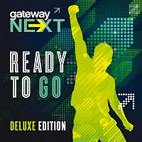 Gateway Next – Ready To Go [Deluxe Edition]