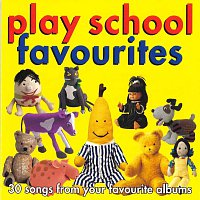 Play School – Play School: Favourites