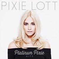 Pixie Lott – Platinum Pixie - Hits