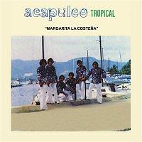 Acapulco Tropical – Margarita la Costena