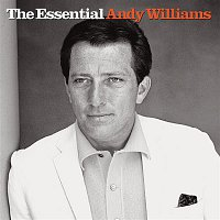 Andy Williams – The Essential Andy Williams