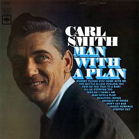 Carl Smith – Man with a Plan