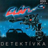 Elán – Detektívka