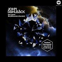John Dahlback – Life (Diamonds In The Dark) [Remixes]