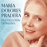 Maria Dolores Pradera – La Colección Definitiva