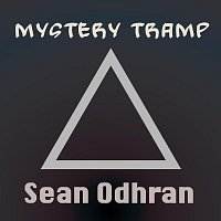 Sean Odhran – Mystery Tramp