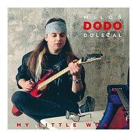 Miloš Dodo Doležal – My Little World