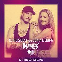 DJ Herzbeat, Sonia Liebing – Maybe [DJ Herzbeat House Mix]