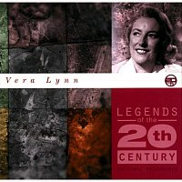 Vera Lynn – Legends Of The 20th Century