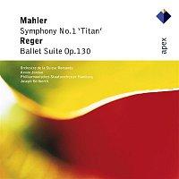 Armin Jordan & Orchestre de la Suisse Romande, Joseph Keilberth & Philharmonisches Staatsorchester Hamburg – Mahler : Symphony No.1, 'Titan' & Reger : Ballet Suite  -  Apex