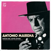 Antonio Mairena. Raíces Del Canto Gitano