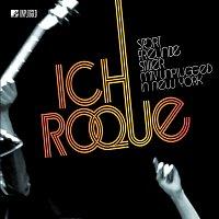 Sportfreunde Stiller – Ich, Roque (MTV Unplugged In New York)