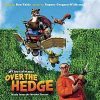 Rupert Gregson-Williams – Over the Hedge-Music from the Motion Picture