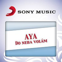Aya – Do neba volam